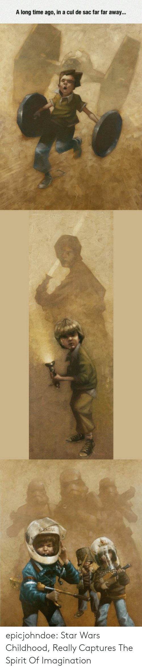 Star Wars: epicjohndoe:  Star Wars Childhood, Really Captures The Spirit Of Imagination