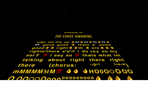 Thats What Im Talking About: EPISODE VIL  THE FORCE AWAKENS  good good thats some  right there ifi do say so my  sel f i say. so 00 thats what im  talking about right there righi  there (chorus: 1ghtthere