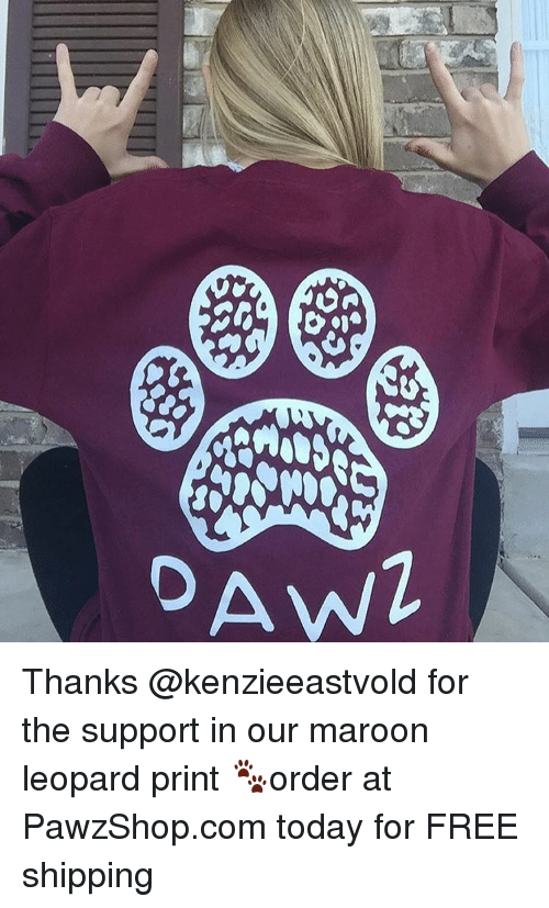 Awl: es  GG  AWL Thanks @kenzieeastvold for the support in our maroon leopard print 🐾order at PawzShop.com today for FREE shipping