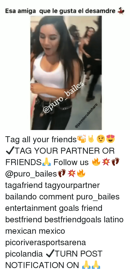 Friends, Goals, and Memes: Esa amiga que le gusta el desamdre  to  bat Tag all your friends🍻🤘😉😍 ✔TAG YOUR PARTNER OR FRIENDS🙏 Follow us 🔥💥👣@puro_bailes👣💥🔥 tagafriend tagyourpartner bailando comment puro_bailes entertainment goals friend bestfriend bestfriendgoals latino mexican mexico picoriverasportsarena picolandia ✔TURN POST NOTIFICATION ON 🙏🙏