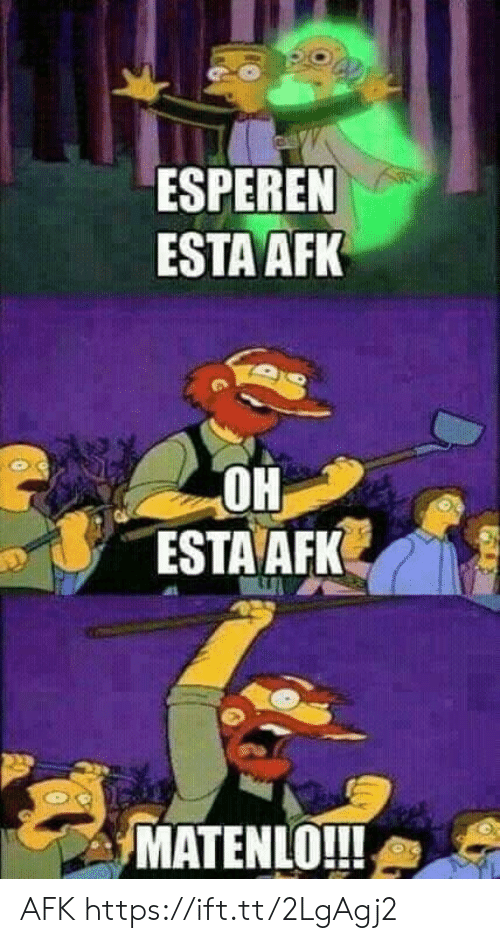 FEED YOU CAN'T IF YOU'RE AFK | Afk Meme on esmemes com