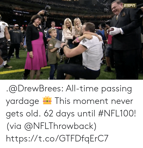 mercedes benz: ESPIT  Mercedes Benz Superdome  ICNS  SAINTS .@DrewBrees: All-time passing yardage 👑 This moment never gets old.  62 days until #NFL100! (via @NFLThrowback) https://t.co/GTFDfqErC7