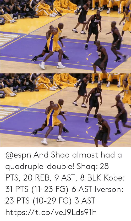 pts: @espn And Shaq almost had a quadruple-double!   Shaq: 28 PTS, 20 REB, 9 AST, 8 BLK Kobe: 31 PTS (11-23 FG) 6 AST Iverson: 23 PTS (10-29 FG) 3 AST  https://t.co/veJ9Lds91h