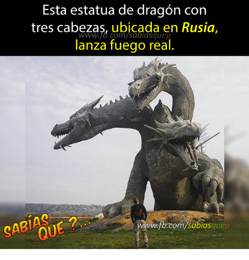 fb.com, Dragon, and Com: Esta estatua de dragon con  tres Cabezas, ubicada en Rusia,  lanza fuego real  www.fb.com/sabiasquep