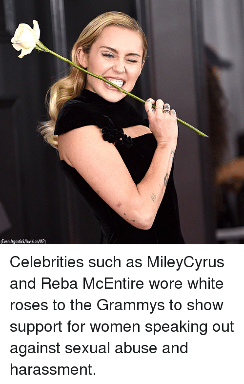 The Grammys: Evan Agostini/nvision/AP) Celebrities such as MileyCyrus and Reba McEntire wore white roses to the Grammys to show support for women speaking out against sexual abuse and harassment.