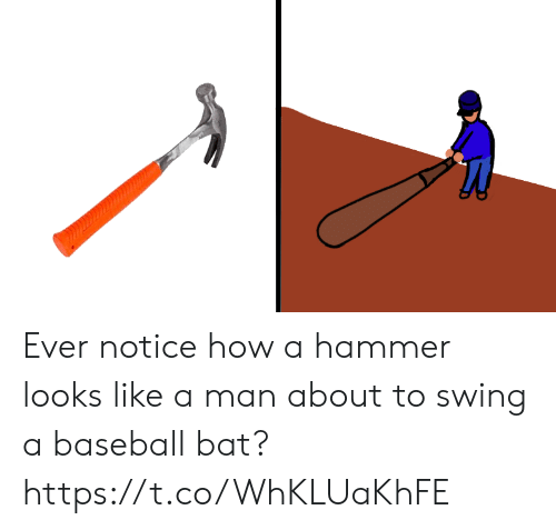 Baseball, Faces-In-Things, and How: Ever notice how a hammer looks like a man about to swing a baseball bat? https://t.co/WhKLUaKhFE