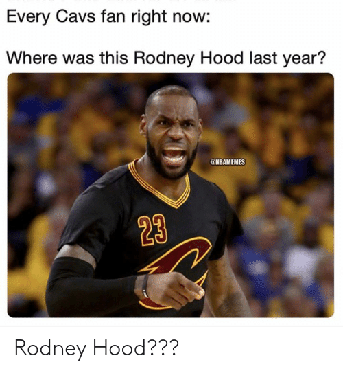 Rodney Hood: Every Cavs fan right now:  Where was this Rodney Hood last year?  @NBAMEMES  23 Rodney Hood???