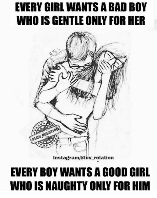 every girl wants a bad boy who is gentle only 6859919 every girl wants a bad boy who is gentle only for her