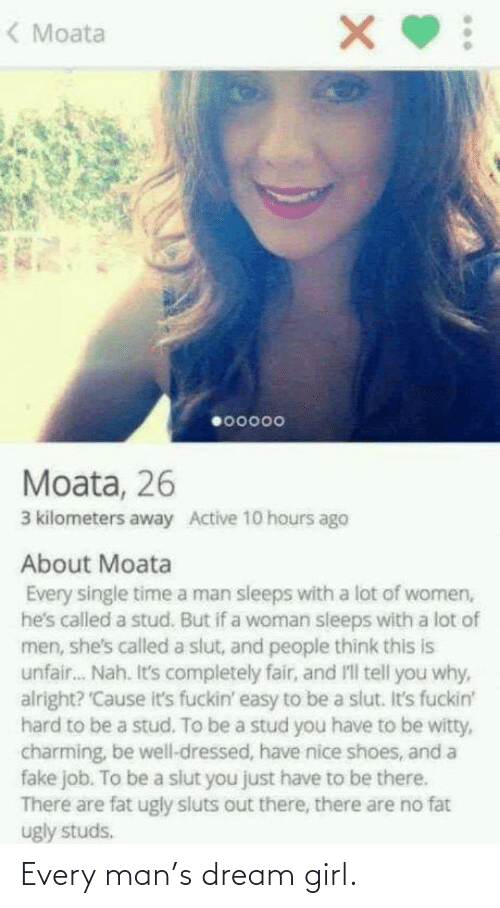 Every: Every man's dream girl.