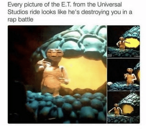 Rap battle: Every picture of the E.T. from the Universal  Studios ride looks like he's destroying you in a  rap battle