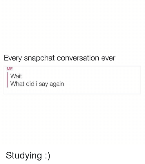 how to start a conversation with a girl on snapchat