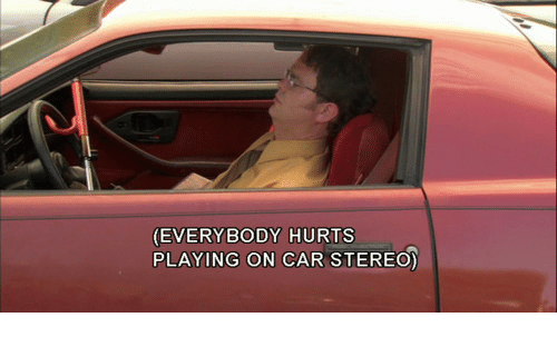 everybody hurts: (EVERYBODY HURTS  PLAYING ON CAR STEREO)