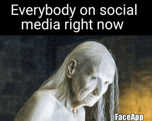 Game of Thrones, Social Media, and Media: Everybody on social  media right now  FaceApp