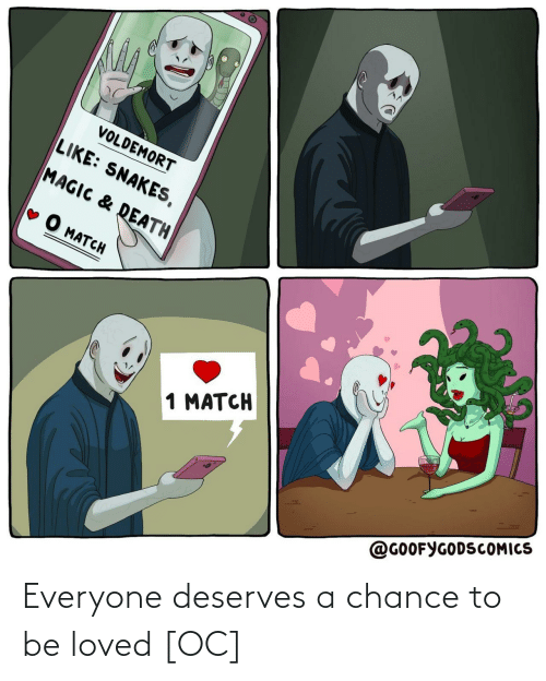 Everyone Deserves: Everyone deserves a chance to be loved [OC]