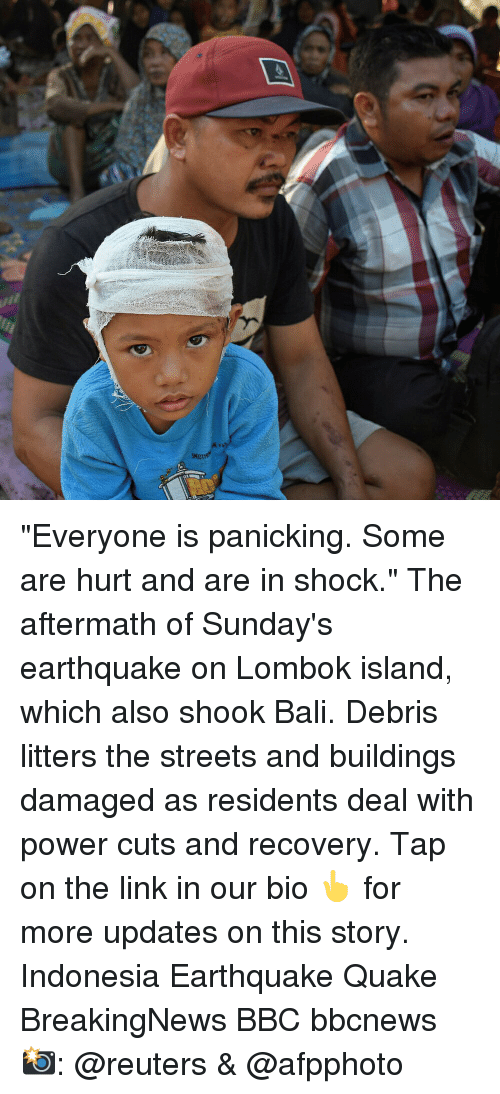 "Bali: ""Everyone is panicking. Some are hurt and are in shock."" The aftermath of Sunday's earthquake on Lombok island, which also shook Bali. Debris litters the streets and buildings damaged as residents deal with power cuts and recovery. Tap on the link in our bio 👆 for more updates on this story. Indonesia Earthquake Quake BreakingNews BBC bbcnews 📸: @reuters & @afpphoto"