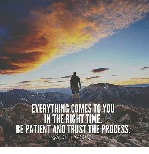 Pool, Patent, and You: EVERYTHING COMES TO YOU  IN THE RIGHTTIME  BE PATENT ANDTRUSTTHEPROCESS  @SOCIO POOL