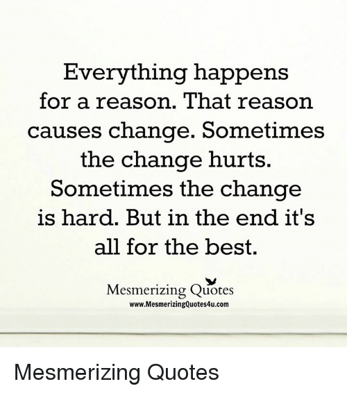Quotes About Everything Happens For A Reason Image Is Loading