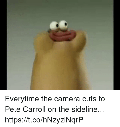 Pete Carroll: Everytime the camera cuts to Pete Carroll on the sideline... https://t.co/hNzyzlNqrP