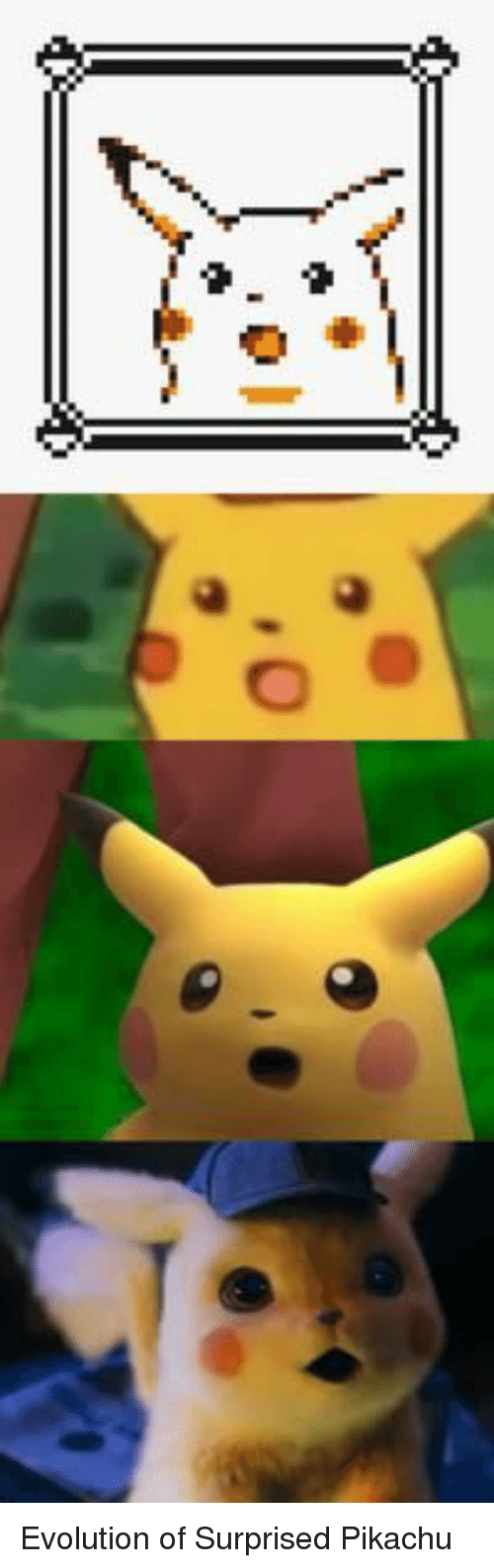 Pikachu, Evolution, and Surprised: Evolution of Surprised Pikachu