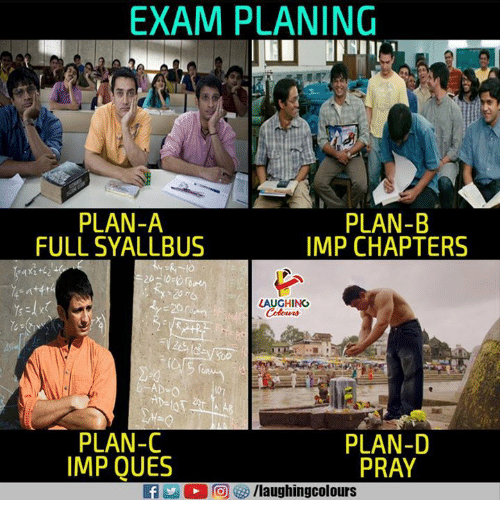 Plan B, Indianpeoplefacebook, and Imp: EXAM PLANING  PLAN-A  FULL SYALLBUS  PLAN-B  IMP CHAPTERS  LAUGHING  PLAN-C  IMP QUES  PLAN-D  PRAY