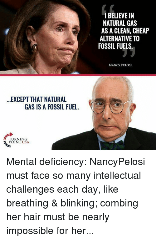 Nancy Pelosi Natural Gas An Alternative To Fossil Fuels