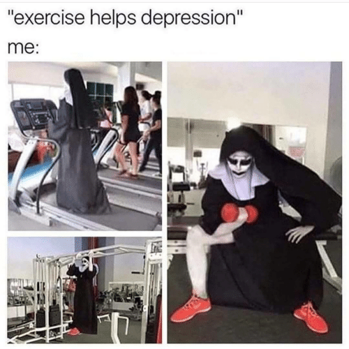 """Depression, Exercise, and Helps: """"exercise helps depression""""  me"""