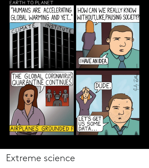 Science: Extreme science