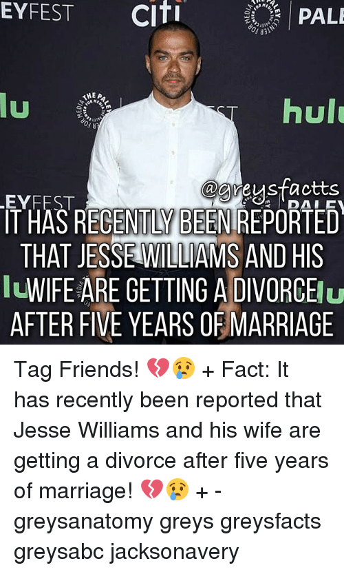 Citi: EYFEST  Citi  PALE  AHEA  hulu  u  @greysfactts  LEYFEST  T HAS RECENTLY BEENIREPORTED  THAT JESSE WILLIAMS AND HIS  WIFE ARE GETTING A DIVORCE  Nu  AFTER FIVE YEARS OF MARRIAGE Tag Friends! 💔😢 + Fact: It has recently been reported that Jesse Williams and his wife are getting a divorce after five years of marriage! 💔😢 + - greysanatomy greys greysfacts greysabc jacksonavery