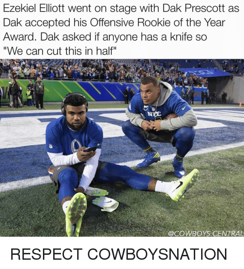 """Rooky: Ezekiel Elliott went on stage with Dak Prescott as  Dak accepted his Offensive Rookie of the Year  Award. Dak asked if anyone has  a knife so  """"We can cut this in half""""  @COWBOYS CENTRAL RESPECT COWBOYSNATION"""