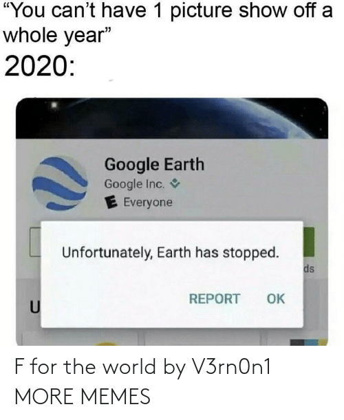 the world: F for the world by V3rn0n1 MORE MEMES