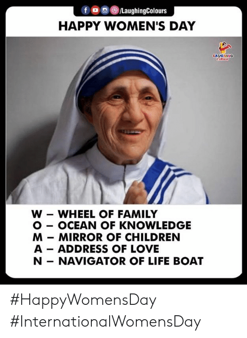 Boats: f , , )/LaughingColours  HAPPY WOMEN'S DAY  AIOHINO  W - WHEEL OF FAMILY  O - OCEAN OF KNOWLEDGE  M MIRROR OF CHILDREN  A ADDRESS OF LOVE  N- NAVIGATOR OF LIFE BOAT #HappyWomensDay #InternationalWomensDay