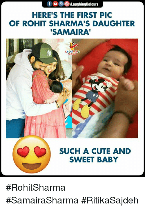 """Cute, Indianpeoplefacebook, and Baby: f /LaughingColours  HERE'S THE FIRST PIC  OF ROHIT SHARMA'S DAUGHTER  SAMAIRA""""  LAUGHING  SUCH A CUTE AND  SWEET BABY #RohitSharma #SamairaSharma #RitikaSajdeh"""