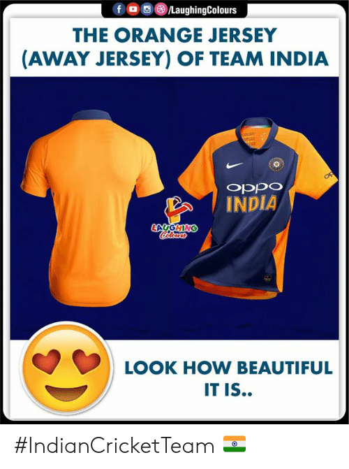 Beautiful, India, and Orange: f  /LaughingColours  THE ORANGE JERSEY  (AWAY JERSEY) OF TEAM INDIA  op  odcdo  INDIA  LAUGHING  Calorrs  LOOK HOW BEAUTIFUL  IT IS.. #IndianCricketTeam 🇮🇳