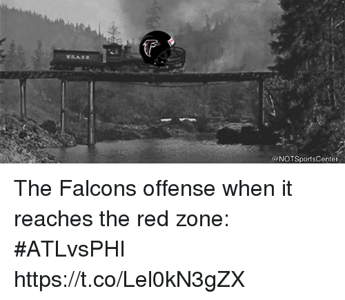 Sports, Falcons, and Red: (F  @NOTSportsCenter The Falcons offense when it reaches the red zone: #ATLvsPHI https://t.co/Lel0kN3gZX