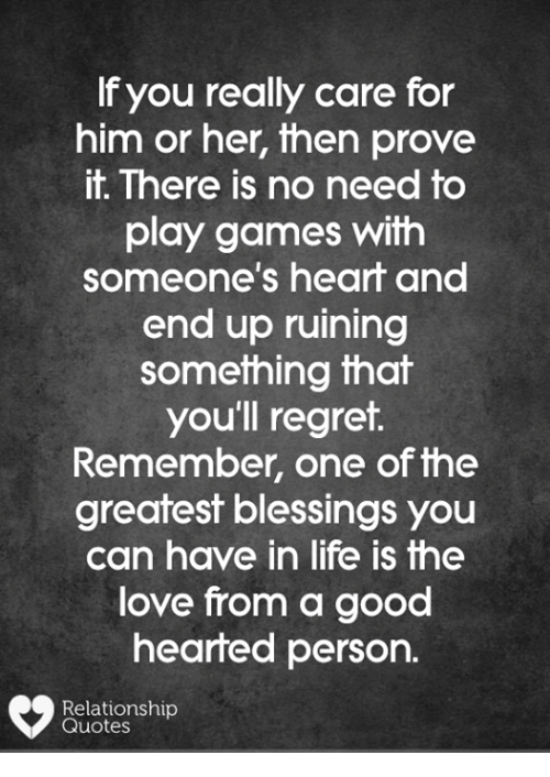 F You Really Care for Him or Her Then Prove It There Is No ...