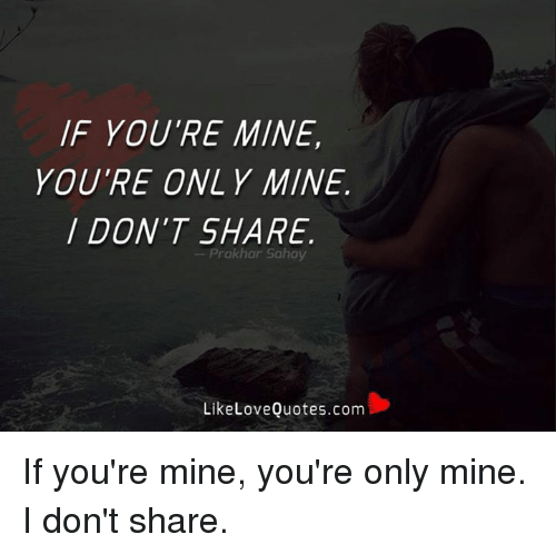 f youre mine youre only mine dont share prokhar sahay 22003042 f you're mine you're only mine don't share prokhar sahay likelove