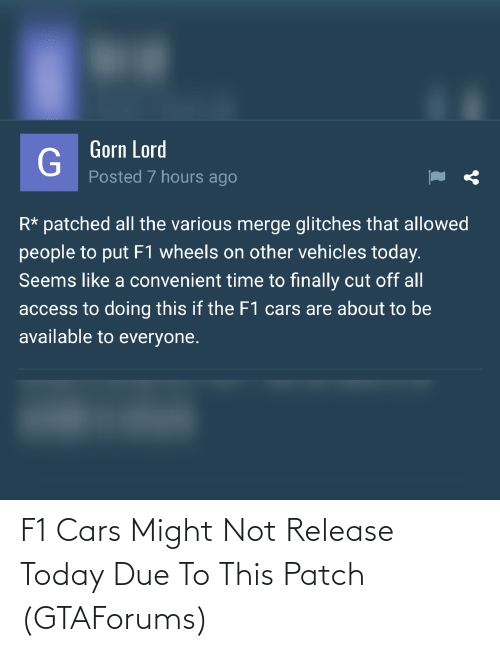 cars: F1 Cars Might Not Release Today Due To This Patch (GTAForums)