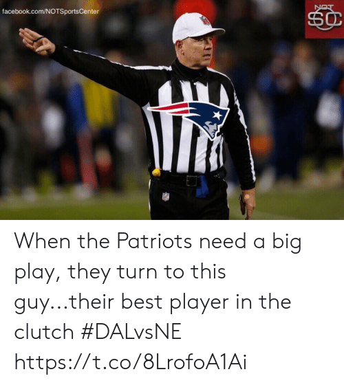 Facebook, Patriotic, and Sports: facebook.com/NOTSportsCenter  SC  LON When the Patriots need a big play, they turn to this guy...their best player in the clutch #DALvsNE https://t.co/8LrofoA1Ai