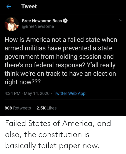 Basically: Failed States of America, and also, the constitution is basically toilet paper now.