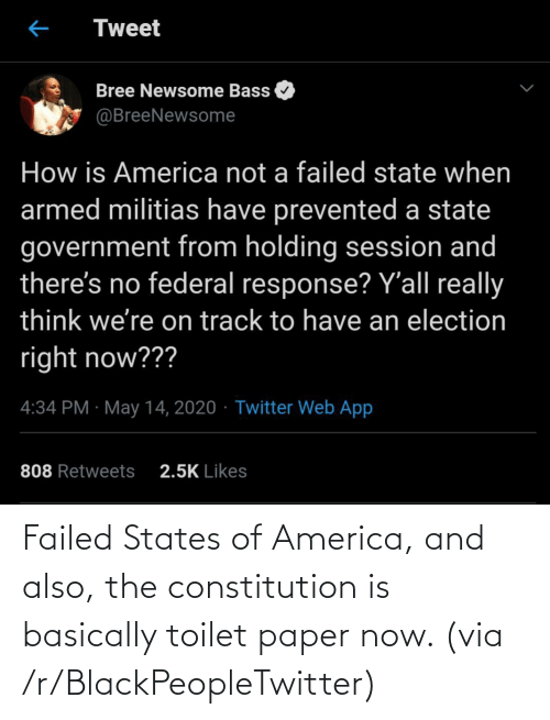 toilet: Failed States of America, and also, the constitution is basically toilet paper now. (via /r/BlackPeopleTwitter)