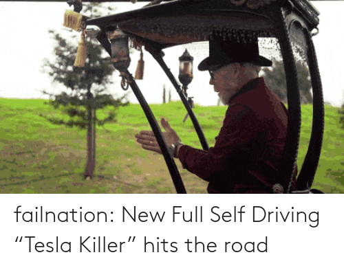 "road: failnation:  New Full Self Driving ""Tesla Killer"" hits the road"