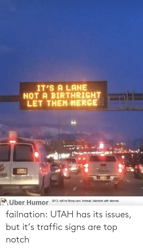 signs: failnation:  UTAH has its issues, but it's traffic signs are top notch