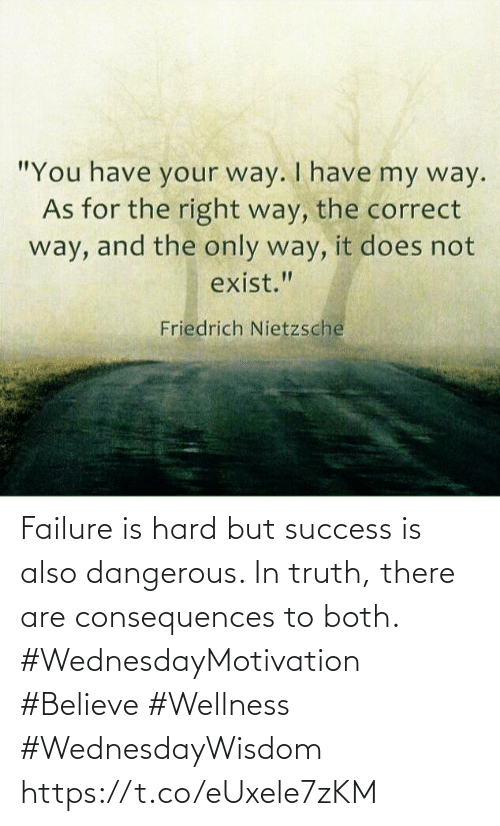 Consequences: Failure is hard but success is also dangerous. In truth, there are  consequences to both.  #WednesdayMotivation #Believe #Wellness #WednesdayWisdom https://t.co/eUxele7zKM