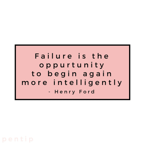 Henry Ford: Failure is t he  oppurtunity  to begin again  more intelligently  Henry Ford