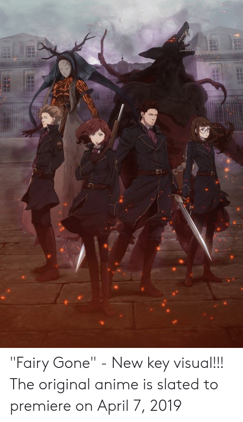 "Anime, Memes, and April: ""Fairy Gone"" - New key visual!!! The original anime is slated to premiere on April 7, 2019"
