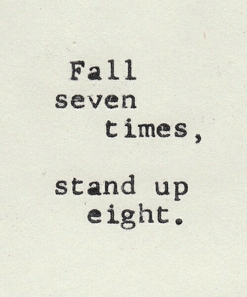 stand up: Fall  severn  times  stand up  eight.