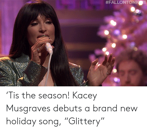 "brand: 'Tis the season! Kacey Musgraves debuts a brand new holiday song, ""Glittery"""