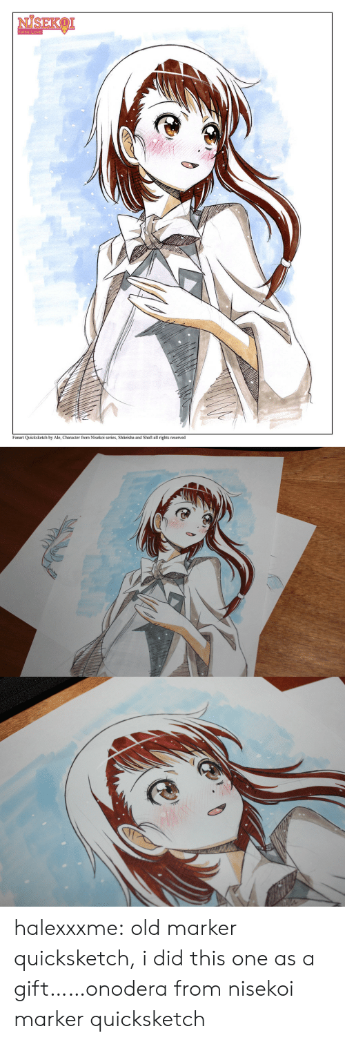 Love, Tumblr, and Blog: False Love  Fanart Quicksketch by Ale, Character from Nisekoi series, Shueisha and Shaft all rights reserved halexxxme:  old marker quicksketch, i did this one as a gift……onodera from nisekoi marker quicksketch