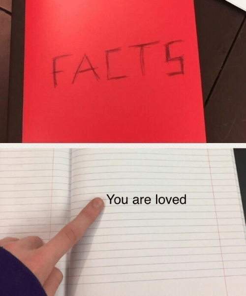 you are loved: FALT5  You are loved