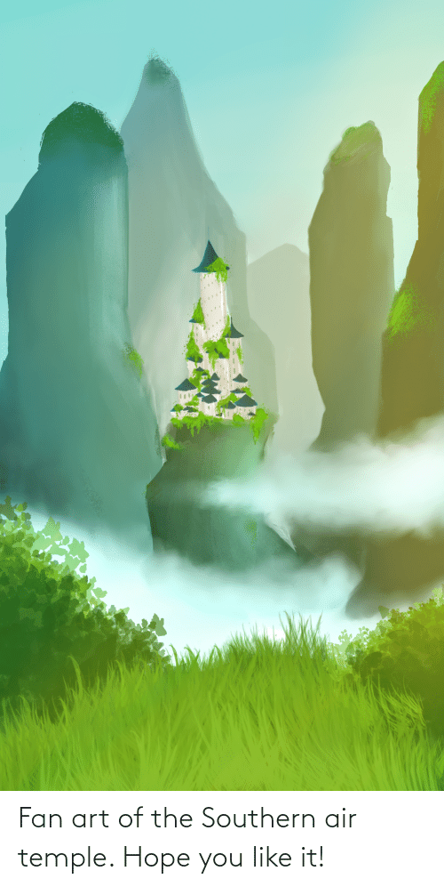 Southern: Fan art of the Southern air temple. Hope you like it!